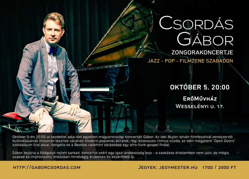 Gábor Csordás the jazz pianist plays a Live piano concert on the 5th of October 2019
